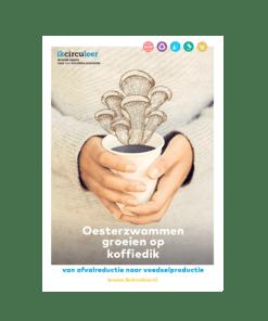 5 lesbrieven 'Oesterzwammen groeien op koffiedik' Leren